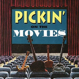 Pickin' On Series альбом Pickin' On the Movies: A Bluegrass Tribute to Classic Film Recordings