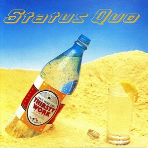 Status Quo альбом Thirsty Work