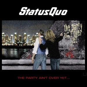 Status Quo альбом The Party Ain't Over Yet