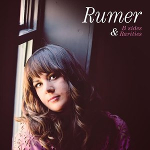 Rumer альбом B Sides & Rarities