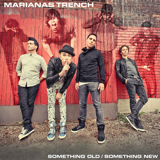 Marianas Trench альбом Something Old / Something New