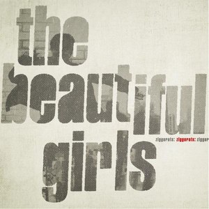 The Beautiful Girls альбом Ziggurats (Bonus Track Version)