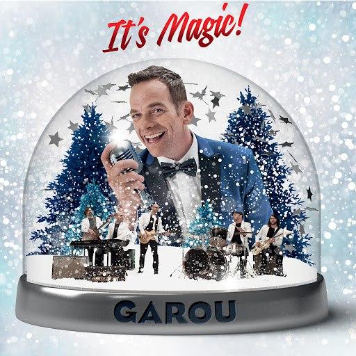 Garou альбом It's Magic !