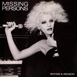 Missing Persons альбом Rhyme & Reason