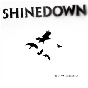 Shinedown альбом The Sound of Madness