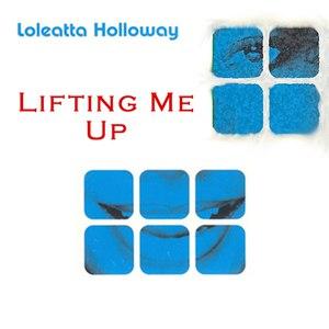 Loleatta Holloway альбом Lifting Me Up