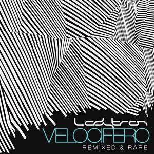 Ladytron альбом Velocifero (Remixed and Rare)