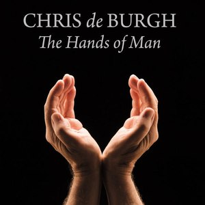 Chris de Burgh альбом The Hands Of Man