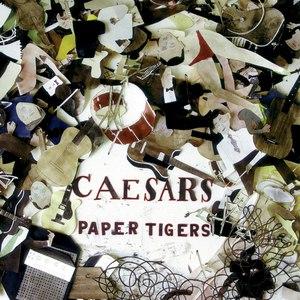 Caesars альбом Paper Tigers
