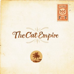 The Cat Empire альбом Two Shoes - Special Edition