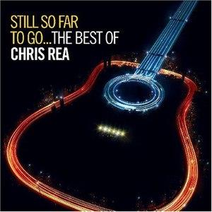Chris Rea альбом Still So Far To Go: The Best Of Chris Rea