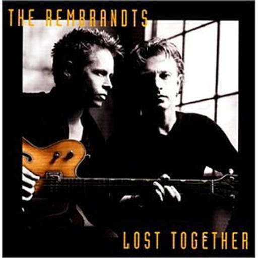 The Rembrandts альбом Lost Together