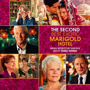 Thomas Newman альбом The Second Best Exotic Marigold Hotel (Original Motion Picture Soundtrack)