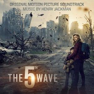 Henry Jackman альбом The 5th Wave (Original Motion Picture Soundtrack)