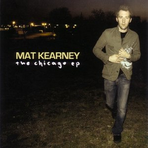 Mat Kearney альбом The Chicago EP