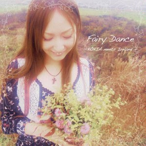 KOKIA альбом Fairy Dance ~KOKIA meets Ireland~
