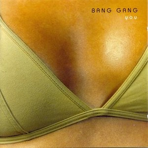 Bang Gang альбом You (Bonus Track Version)
