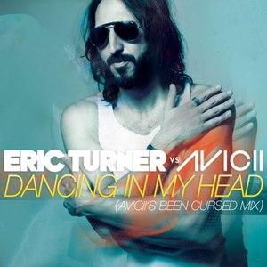 Eric Turner альбом Dancing In My Head (Eric Turner vs. Avicii)