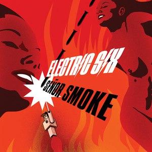 Electric Six альбом Senor Smoke