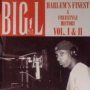 Big L альбом Harlem's Finest (A Freestyle History Vol. I & II)