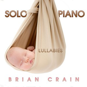 Brian Crain альбом Solo Piano Lullabies
