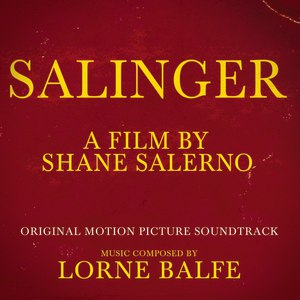 Lorne Balfe альбом Salinger (Original Motion Picture Soundtrack)