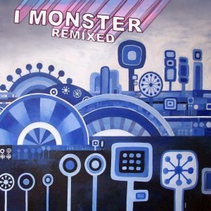I Monster альбом Remixed