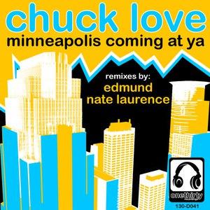 Chuck Love альбом Minneapolis Coming At Ya