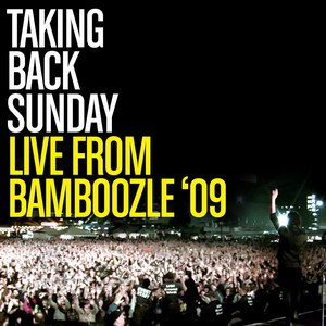 Taking Back Sunday альбом Live From Bamboozle 2009
