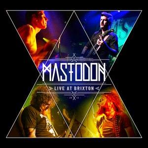 Mastodon альбом Live at Brixton