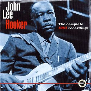 John Lee Hooker альбом The Complete 1964 Recordings