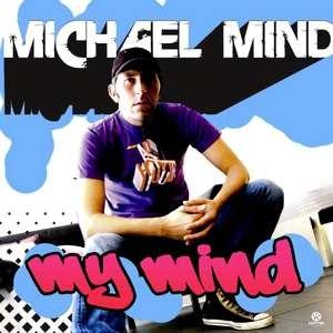 Michael Mind альбом My Mind