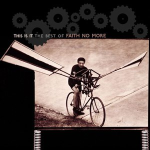 Faith No More альбом This Is It: The Best of Faith No More