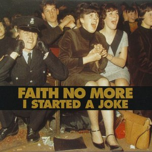 Faith No More альбом I Started a Joke