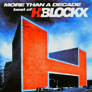 H-Blockx альбом More Than a Decade: Best of H-Blockx