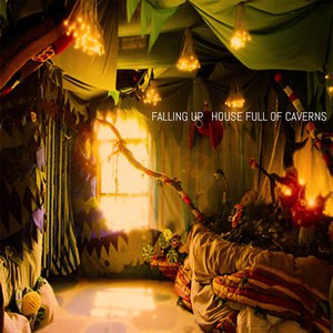 Falling Up альбом House Full of Caverns