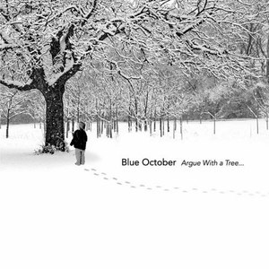 Blue October альбом Argue With A Tree