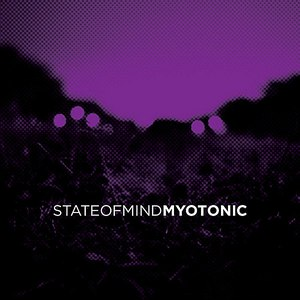 State Of Mind альбом Myotonic