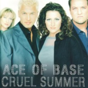Ace of Base альбом Cruel Summer (Remastered)