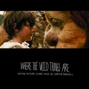 Carter Burwell альбом Where The Wild Things Are