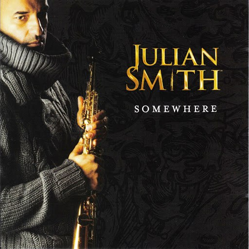 JULIAN SMITH альбом Somewhere