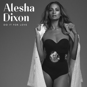 Alesha Dixon альбом Do It For Love