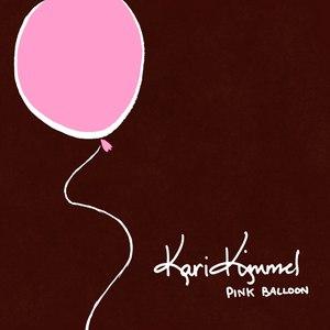 Kari Kimmel альбом Pink Balloon - EP