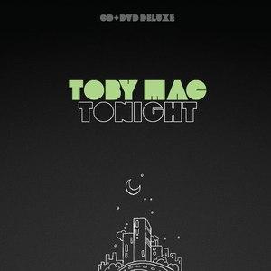 TobyMac альбом Tonight Deluxe Edition