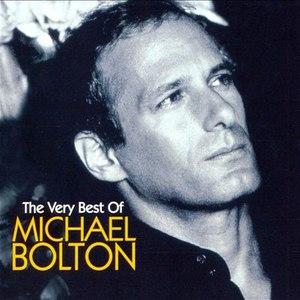 Michael Bolton альбом The Very Best of Michael Bolton