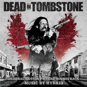Hybrid альбом Dead in Tombstone (Original Motion Picture Soundtrack)