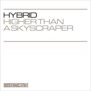 Hybrid альбом Higher Than A Skyscraper