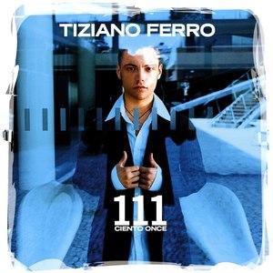 Tiziano Ferro альбом 111