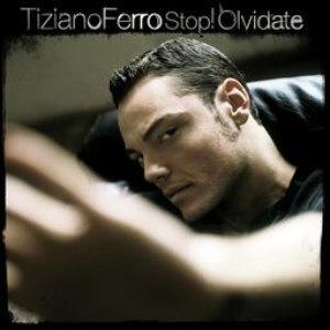 Tiziano Ferro альбом Stop! Olvidate