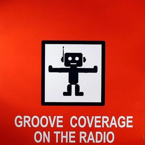 Groove Coverage альбом On The Radio